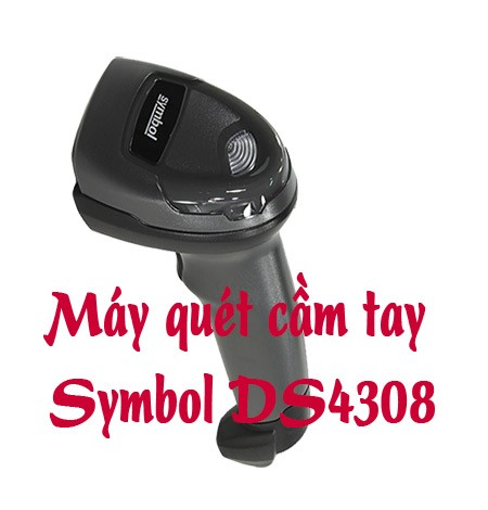 Bán máy quét cầm tay Symbol DS4308 hiệu suất cao