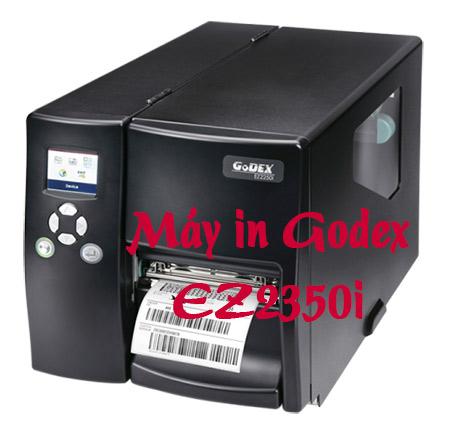 Máy in công nghiệp Godex EZ2350i hoàn hảo các ứng dụng